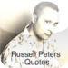 Russell Peters Memorable Quotes
